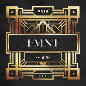 FMNT - Show Me
