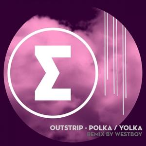 OUTSTRIP - Polka