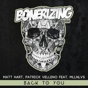 MATT HART/PATRICK VELLENO feat MLLNLVS - Back To You