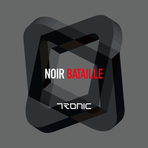 NOIR - Bataille