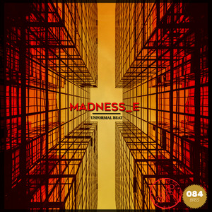 MADNESS E - Unformal Beat EP