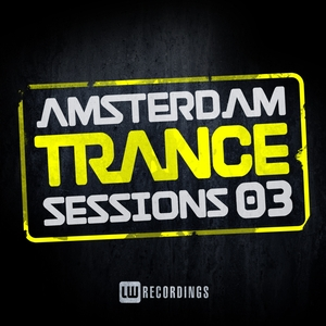 VARIOUS - Amsterdam Trance Sessions Vol 3