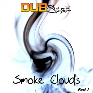 DUB SIZE - Smoke Clouds Pt 1