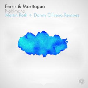 DJ FERRIS/MORTTAGUA - Nahimana