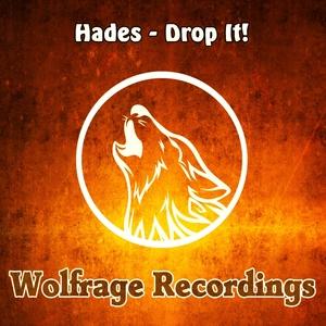 HADES - Drop It!