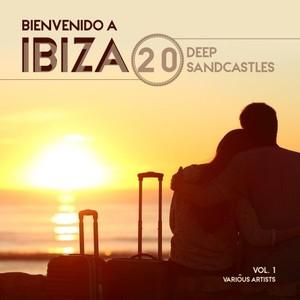 VARIOUS - Bienvenido A Ibiza (20 Deep Sandcastles) Vol 1