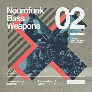 LOOPMASTERS - Neurofunk Bass Weapons Vol 2 (Sample Pack WAV/APPLE/LIVE/REASON)
