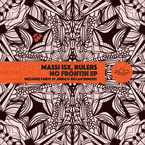 RULERS/MASSI ISX - No Frontin EP