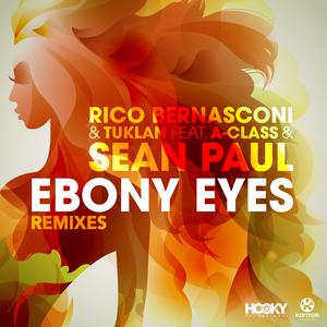 RICO BERNASCONI feat A-CLASS/SEAN PAUL - Ebony Eyes (Remixes)