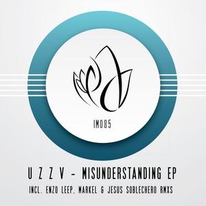 U Z Z v - Misunderstanding EP