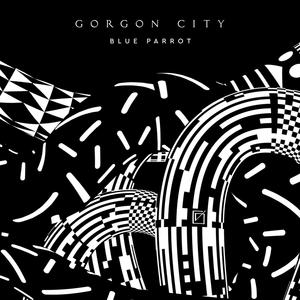 GORGON CITY - Blue Parrot