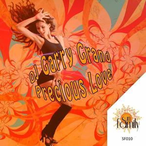 DJ GARRY GRAND - Precious Love