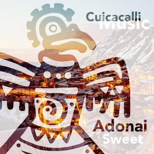ADONAI - Sweet