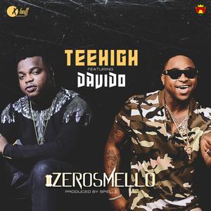 TEEHIGH feat DAVIDO - Zero Smello