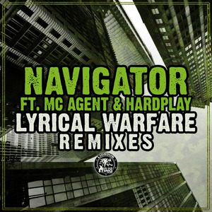 NAVIGATOR - Lyrical Warfare Remixes