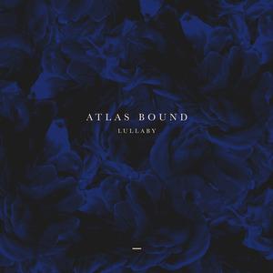 ATLAS BOUND - Softer Still