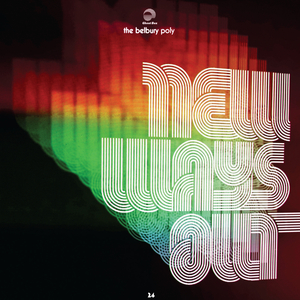 BELBURY POLY - New Ways Out