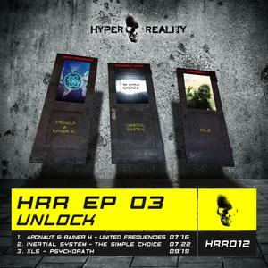 APONAUT & RAINER K/INERTIAL SYSTEM/XLS - HRR EP 03 Unlock