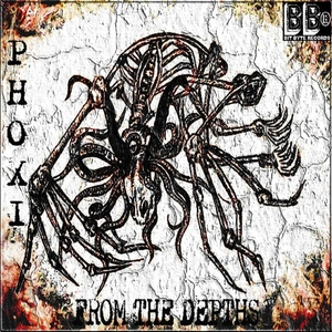 PHOXI - From The Depths