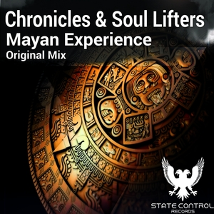 CHRONICLES/SOUL LIFTERS - Mayan Experience
