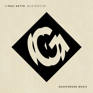 J PAUL GETTO - Acid Puff