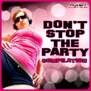 VARIOUS - Don't Stop The Party