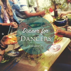 VARIOUS - Dinner For Dancers Vol 1: A Warm Up Electronic Grooves Collection