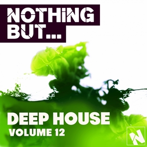 VARIOUS - Nothing But... Deep House Vol 12