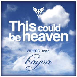 VIPERO - This Could Be Heaven