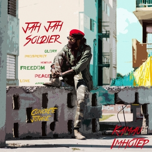 KAMAU IMHOTEP - Concrete Jungle & Jah Jah Soldier