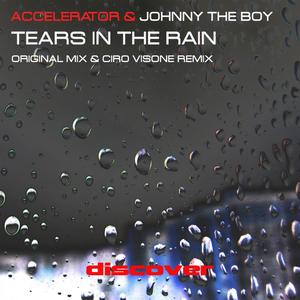 JOHNNY THE BOY/ACCELERATOR - Tears In The Rain