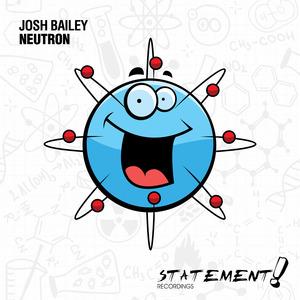 JOSH BAILEY - Neutron