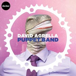 DAVID AGRELLA - Puppet Band