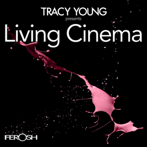TRACY YOUNG - Living Cinema