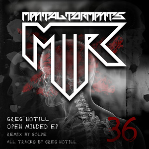 GREG NOTILL - Open Minded EP