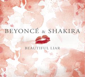 BEYONCE/SHAKIRA - Beautiful Liar