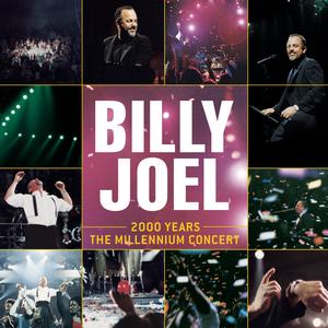 BILLY JOEL - 2000 Years: The Millennium Concert (Live)