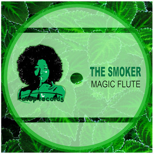THE SMOKER - Magic Flute