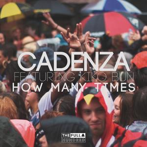 CADENZA - How Many Times?