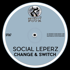 SOCIAL LEPERZ - Change & Switch