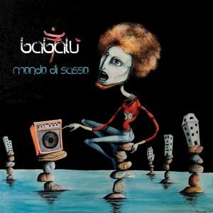 BABALU - Mondo Di Sasso