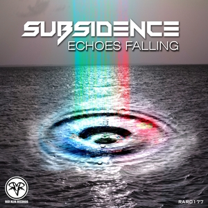SUBSIDENCE - Echoes Falling