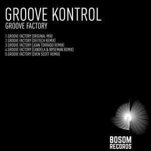 GROOVE KONTROL - Groove Factory