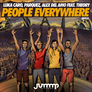 LUKA CARO/PARQUEZ/ALEX DEL AMO feat THEORY - People Everywhere