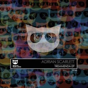 ADRIAN SCARLETT - Tremmenda EP