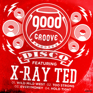 X-RAY TED - Goodgroove Disco Series