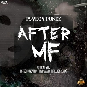 PSYKO PUNKZ - After MF EP