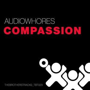 AUDIOWHORES - Compassion