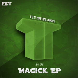 DJ EFX - Magick EP
