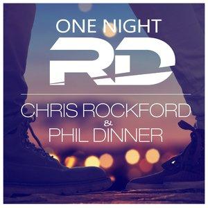 CHRIS ROCKFORD/PHIL DINNER - One Night